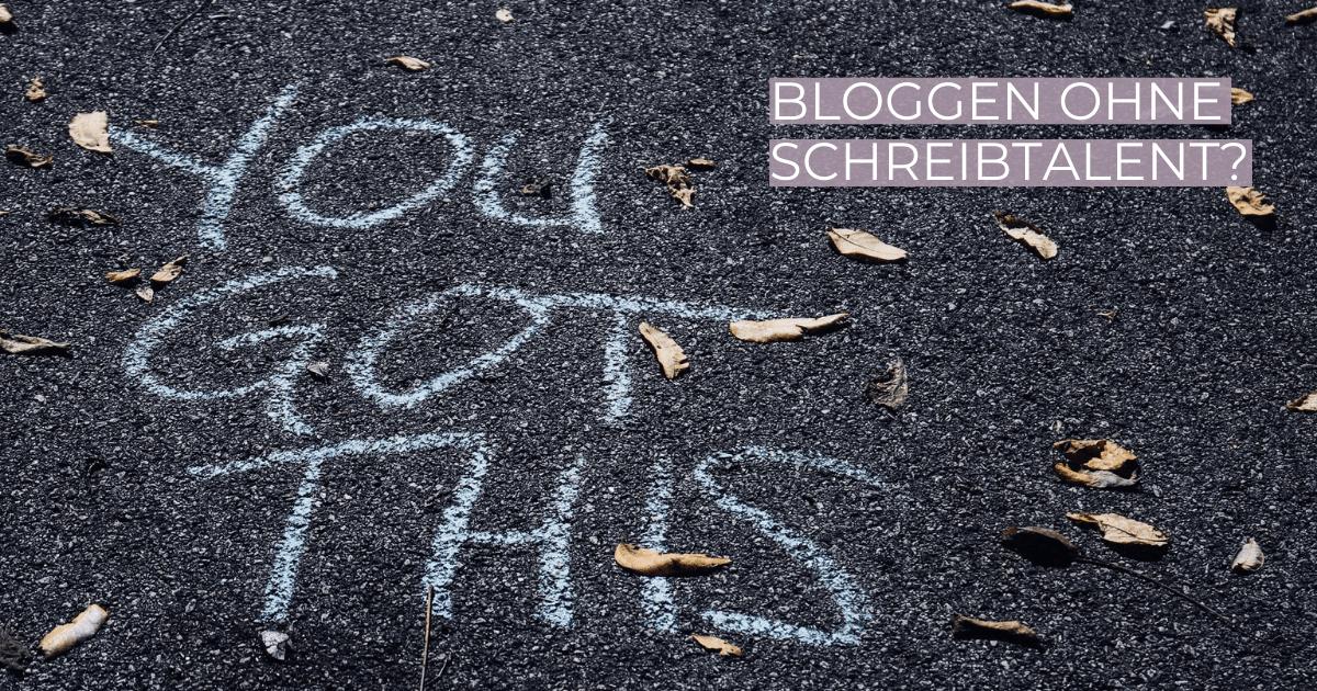 Du möchtest bloggen, aber kannst nicht gut schreiben?