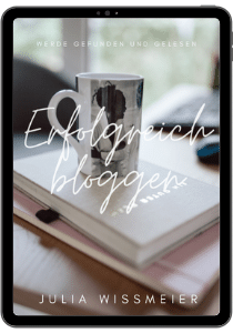 E-Book Erfolgreich bloggen Julia Wißmeier